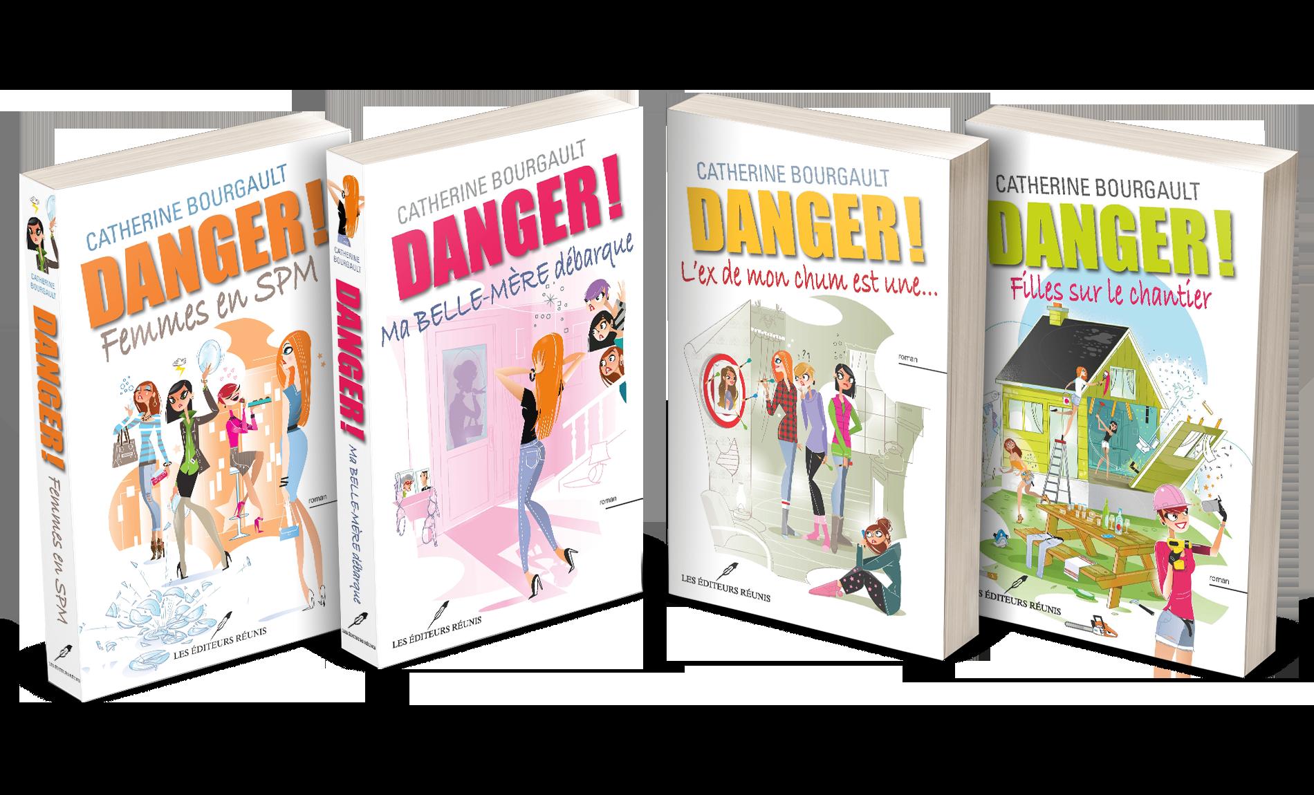 La série Danger de Catherine Bourgault